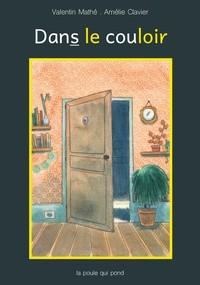 """Afficher """"Dans le couloir"""""""
