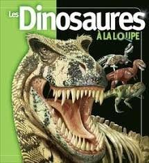 """Afficher """"Les dinosaures à la loupe"""""""