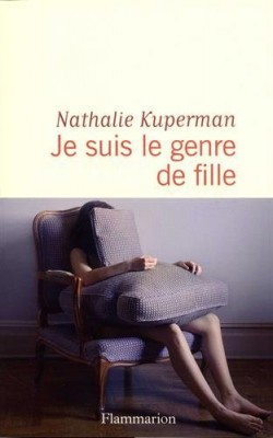 vignette de 'Je suis le genre de fille (Nathalie Kuperman)'