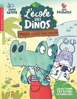 """Afficher """"L'école des dinos n° 6 Phobo a mal aux dents"""""""