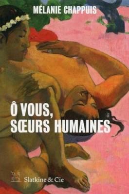 """Afficher """"Ô vous, soeurs humaines"""""""