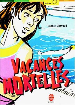 """Afficher """"Vacances mortelles"""""""
