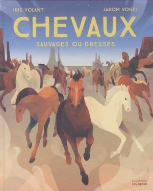 """Afficher """"Chevaux sauvages ou dressés"""""""