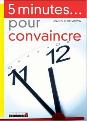 """Afficher """"5 minutes pour convaincre"""""""
