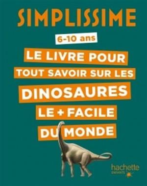 """Afficher """"livre pour tout savoir sur les dinosaures le + facile du monde (Le)"""""""