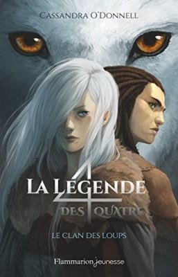 """Afficher """"La légende des quatre n° 1 Le clan des loups"""""""