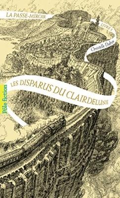 """Afficher """"La Passe-Miroir n° 2 Les disparus du clair de lune"""""""