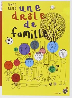 """Afficher """"Une drôle de famille"""""""