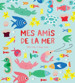 vignette de 'Mes amis de la mer (Jean Leroy)'