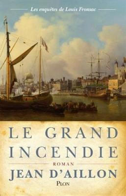 """Afficher """"Les enquêtes de Louis Fronsac Le grand incendie"""""""