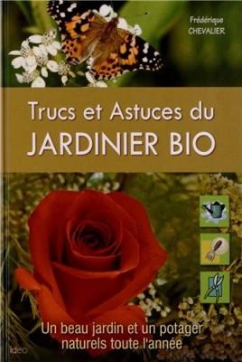 """Afficher """"Trucs et astuces du jardinier bio"""""""