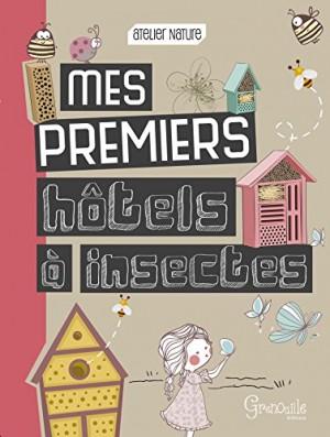 """Afficher """"Mes premiers hôtels à insectes"""""""