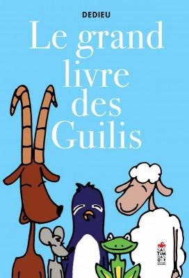 """Afficher """"Le grand livre des guilis"""""""
