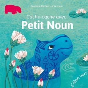 """Afficher """"Cache-cache avec Petit Noun"""""""