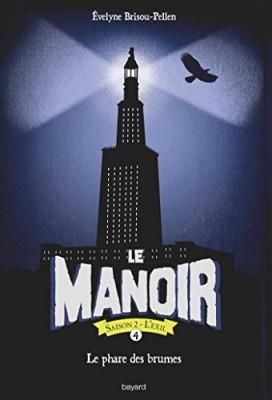 """Afficher """"Manoir, saison 2 (Le) n° 4 Phare des brumes (Le)"""""""