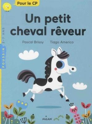 """Afficher """"Un petit cheval rêveur"""""""