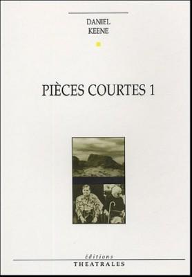 """Afficher """"Pièces courtes / Daniel Keene n° 1 Pièces courtes"""""""