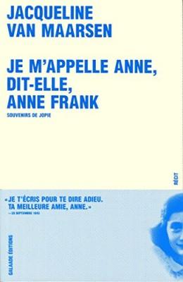 """Afficher """"Je m'appelle Anne, dit-elle, Anne Frank"""""""