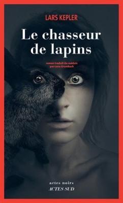 vignette de 'Le chasseur de lapins (Lars Kepler)'