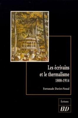 """Afficher """"Les Ecrivains et le thermalisme"""""""