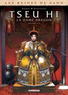 """Afficher """"Les reines de sang - Tseu Hi n° 2 Tseu Hi, la dame dragon"""""""