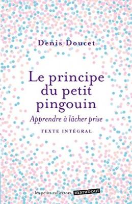 """Afficher """"Le principe du petit pingouin"""""""