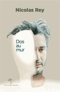 vignette de 'Dos au mur (Nicolas Rey)'