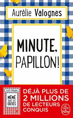 """Afficher """"Minute, papillon !"""""""