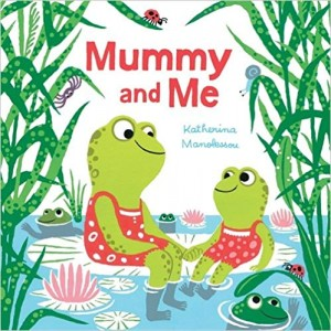 """Afficher """"Mummy and Me"""""""
