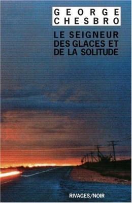 """Afficher """"Le seigneur des glaces et de la solitude"""""""