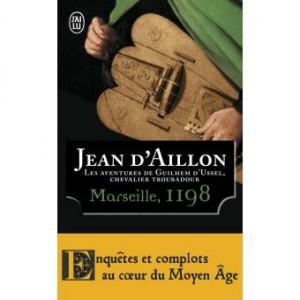 """Afficher """"Les aventures de Guilhem d'Ussel, chevalier troubadour Marseille, 1198"""""""