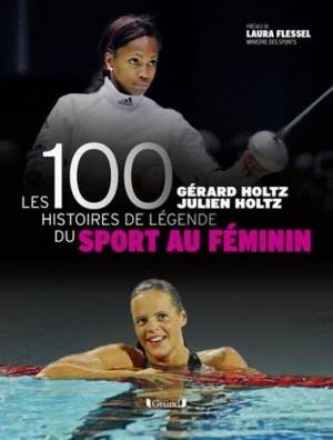 """Afficher """"Les 100 histoires de légende du sport au féminin"""""""