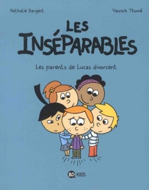 """Afficher """"Les inséparables n° 1 Les parents de Lucas divorcent"""""""