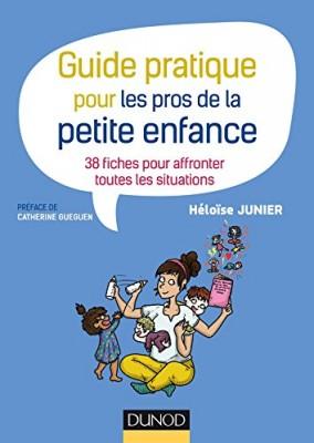 """Afficher """"Guide pratique pour les pros de la petite enfance"""""""