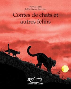 """Afficher """"Contes de chats et autres félins"""""""