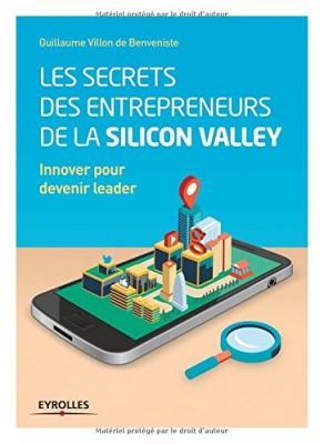"""Afficher """"Les secrets des entrepreneurs de la Silicon Valley"""""""