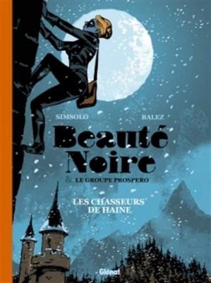 """Afficher """"Beauté noire et le groupe Prospero n° 1 Les chasseurs de haine"""""""