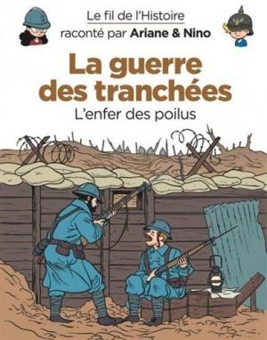 """Afficher """"Le fil de l'histoire raconté par Ariane & Nino La Guerre des tranchées"""""""