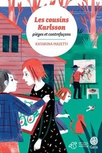 """Afficher """"Les cousins Karlsson n° 8 Pièges et contrefaçons"""""""
