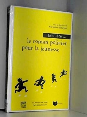 """Afficher """"Enquête sur le roman policier pour la jeunesse"""""""