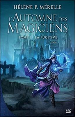 """Afficher """"L'automne des magiciens n° 1 La fugitive"""""""