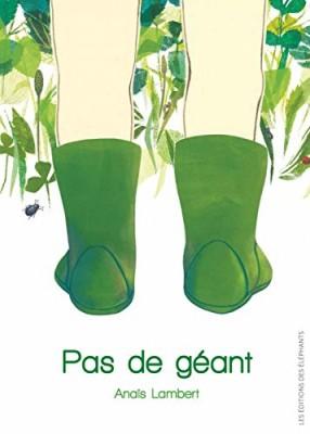 vignette de 'Pas de géant (Anaïs Lambert)'