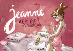 """Afficher """"Jeanne et le jouet formidable"""""""