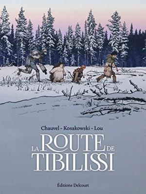 vignette de 'La route de Tibilissi (David Chauvel)'