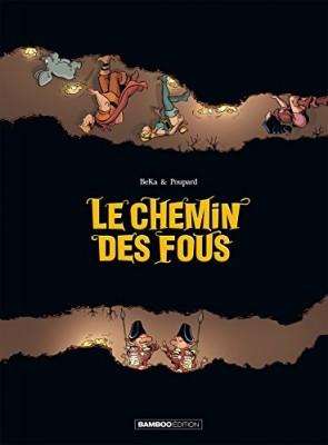 """Afficher """"Le chemin des fous"""""""