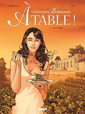 """Afficher """"Châteaux Bordeaux à table ! n° 1<br /> Le chef"""""""