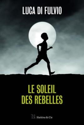 """Afficher """"Le Soleil des rebelles"""""""