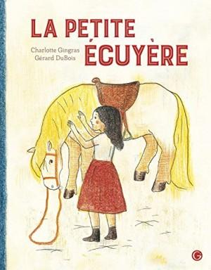vignette de 'La petite écuyère (Charlotte Gingras)'