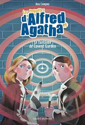 """Afficher """"Les enquêtes d'Alfred et Agatha n° 06 Le fantôme de Covent Garden"""""""