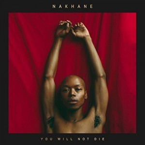 vignette de 'You will not die (Nakhane)'